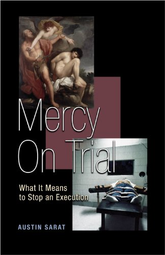 9780691121406: Mercy on Trial: What It Means to Stop an Execution