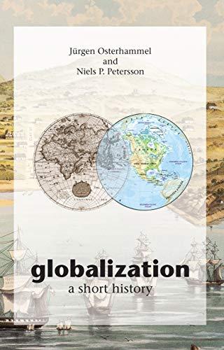 9780691121659: Globalization: A Short History