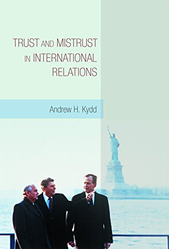9780691121703: Trust and Mistrust in International Relations