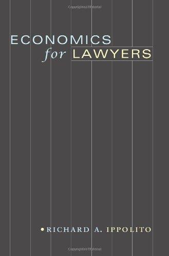 9780691121772: Economics For Lawyers