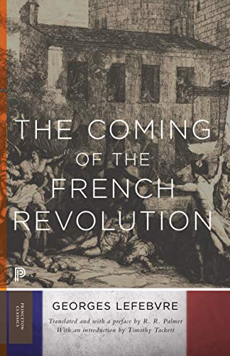 9780691121888: The Coming of the French Revolution (Princeton Classics)