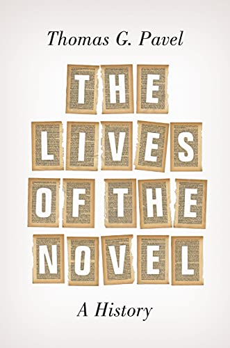 9780691121895: The Lives of the Novel: A History