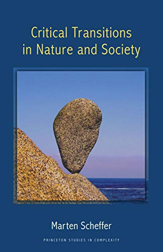 9780691122038: Critical Transitions in Nature and Society: (Princeton Studies in Complexity)