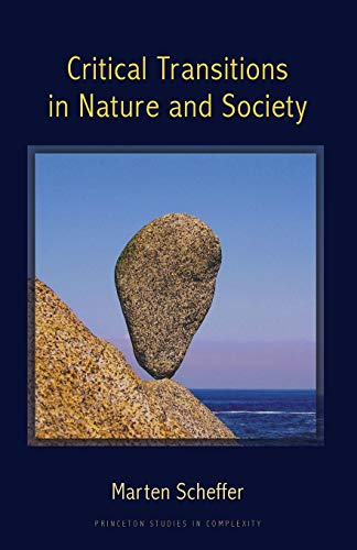 9780691122045: Critical Transitions in Nature and Society: (Princeton Studies in Complexity)