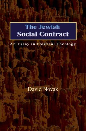The Jewish Social Contract: An Essay in Political Theology (Hardback): David Novak