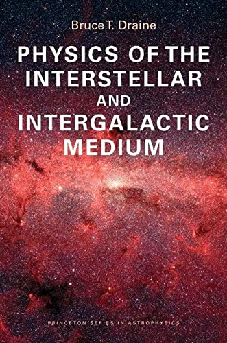 9780691122144: Physics of the Interstellar and Intergalactic Medium (Princeton Series in Astrophysics)