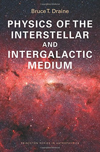 Physics of the Interstellar and Intergalactic Medium (Princeton Series in Astrophysics) (Paperback)