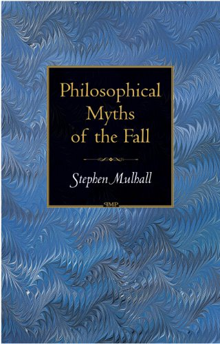 9780691122205: Philosophical Myths Of The Fall