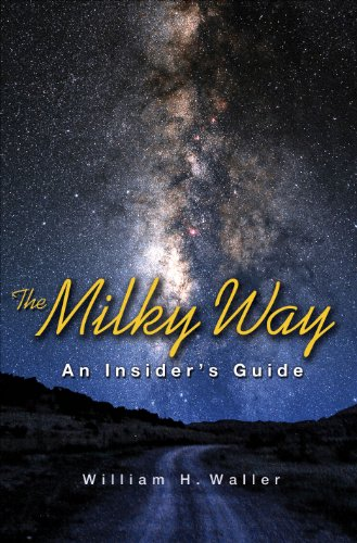 9780691122243: The Milky Way: An Insider's Guide