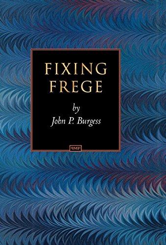 9780691122311: Fixing Frege (Princeton Monographs in Philosophy)