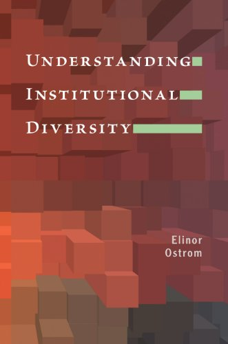 Understanding Institutional Diversity (Princeton Paperbacks) (0691122385) by Elinor Ostrom