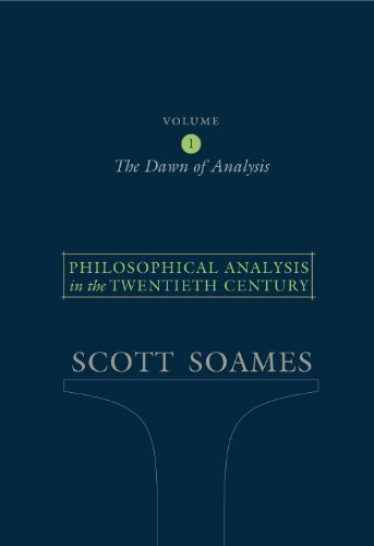 9780691122441: Philosophical Analysis in the Twentieth Century, Volume 1: The Dawn of Analysis