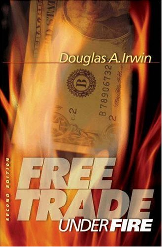 9780691122472: Free Trade Under Fire
