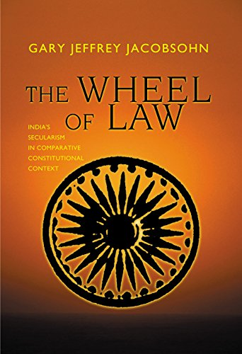 9780691122533: The Wheel of Law: India's Secularism in Comparative Constitutional Context