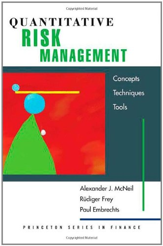9780691122557: Quantitative Risk Management: Concepts, Techniques, and Tools (Princeton Series in Finance)