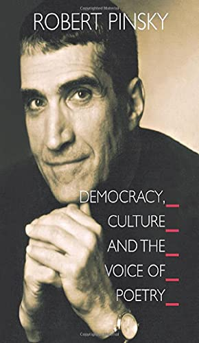 9780691122632: Democracy, Culture and the Voice of Poetry (The University Center for Human Values Series)