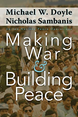 9780691122755: Making War and Building Peace - United Nations Peace Operations