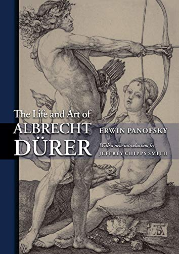 9780691122762: The Life and Art of Albrecht Dürer (Princeton Classic Editions)
