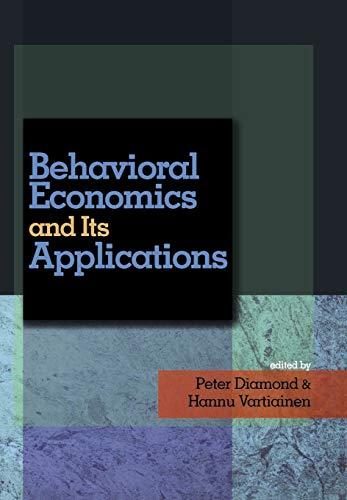 9780691122847: Behavioral Economics and Its Applications