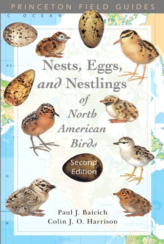 9780691122953: Nests, Eggs, and Nestlings of North American Birds (Princeton Field Guides)