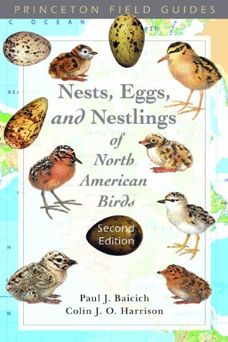 9780691122953: Nests, Eggs, and Nestlings of North American Birds: Second Edition (Princeton Field Guides)