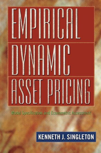 9780691122977: Empirical Dynamic Asset Pricing: Model Specification and Econometric Assessment