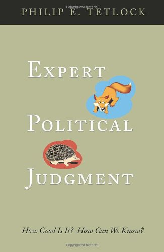 9780691123028: Expert Political Judgment: How Good Is It? How Can We Know?