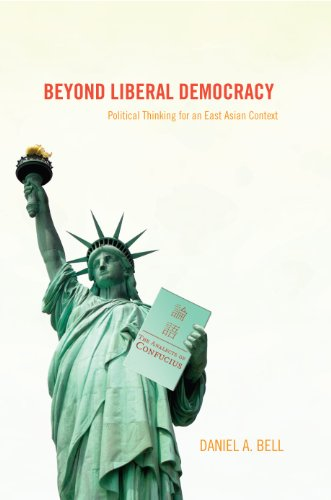 9780691123073: Beyond Liberal Democracy: Political Thinking for an East Asian Context