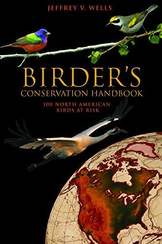 9780691123226: Birder's Conservation Handbook: 100 North American Birds at Risk