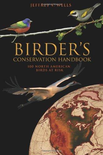 9780691123233: Birder's Conservation Handbook: 100 North American Birds at Risk
