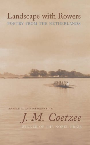 9780691123851: Landscape with Rowers: Poetry from the Netherlands (Facing Pages)
