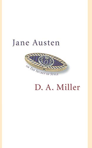 9780691123875: Jane Austen, or The Secret of Style