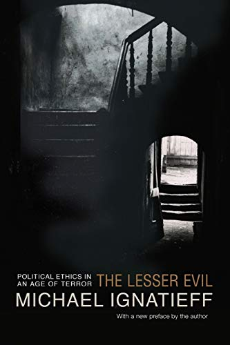 9780691123936: The Lesser Evil: Political Ethics in an Age of Terror (Gifford Lectures)