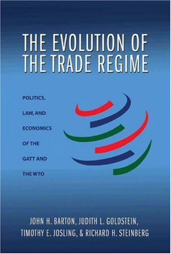 9780691124506: The Evolution of the Trade Regime: Politics, Law, and Economics of the GATT and the WTO