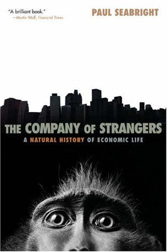 9780691124520: The Company of Strangers: A Natural History of Economic Life