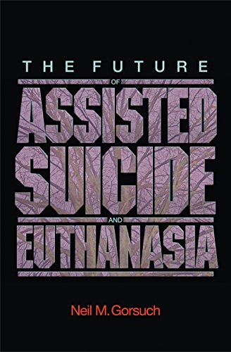 9780691124582: The Future of Assisted Suicide and Euthanasia (New Forum Books)