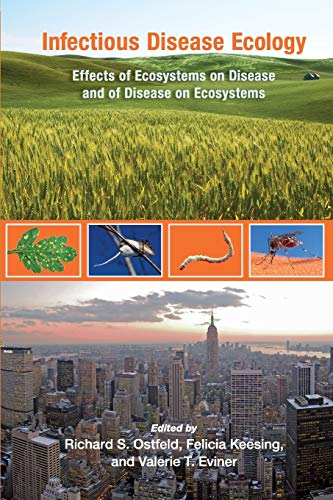 9780691124858: Infectious Disease Ecology: Effects of Ecosystems on Disease and of Disease on Ecosystems