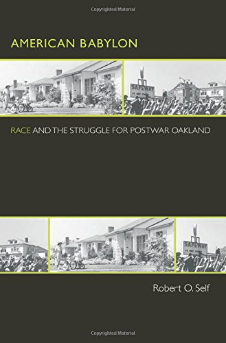 9780691124865: American Babylon: Race and the Struggle for Postwar Oakland (Politics and Society in Modern America)