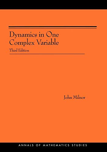 9780691124889: Dynamics in One Complex Variable. (AM-160): (AM-160), Third Edition (Annals of Mathematics Studies)