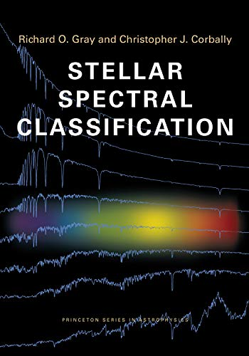 9780691125114: Stellar Spectral Classification (Princeton Series in Astrophysics)