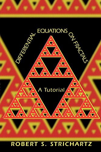 9780691125428: Differential Equations on Fractals: A Tutorial