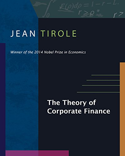 9780691125565: The Theory of Corporate Finance