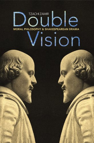 9780691125633: Double Vision: Moral Philosophy and Shakespearean Drama