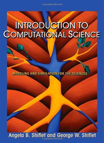 9780691125657: Introduction to Computational Science: Modeling and Simulation for the Sciences