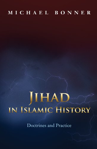 9780691125749: Jihad in Islamic History: Doctrines and Practice