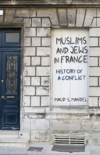 9780691125817: Muslims and Jews in France: History of a Conflict