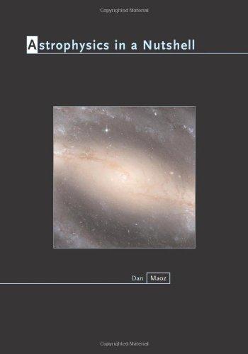 Astrophysics In A Nutshell 1st Edition: Maoz, Dan