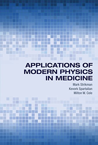 9780691125862: Applications of Modern Physics in Medicine