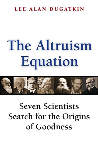 9780691125909: The Altruism Equation: Seven Scientists Search for the Origins of Goodness