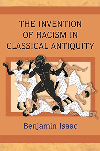 9780691125985: The Invention of Racism in Classical Antiquity